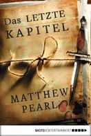 Matthew Pearl: Das letzte Kapitel ★★★★