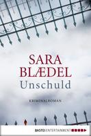 Sara Blædel: Unschuld ★★★★