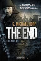 G. Michael Hopf: The End 1 - Die neue Welt ★★★★
