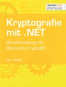 Tam Hanna: Kryptografie mit .NET.