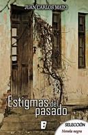 Juan Carlos Mato: Estigmas del pasado