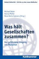Michael Reder: Was hält Gesellschaften zusammen?