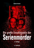 Michael Newton: Die große Enzyklopädie der Serienmörder ★★★★