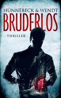 Marcus Hünnebeck: Bruderlos ★★★★
