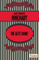 Mary Roberts Rinehart: Die alte Dame ★★★