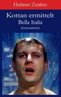 Helmut Zenker: Kottan ermittelt: Bella Italia