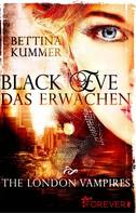 Bettina Kummer: Black Eve. Das Erwachen ★★★★