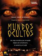 Juan José Revenga Montejo: Mundos Ocultos