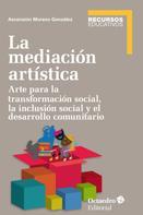 Ascensión Moreno González: La mediación artística
