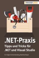 Dr. Holger Schwichtenberg: .NET-Praxis