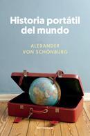Alexander von Schönburg: Historia portátil del mundo