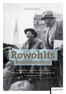 David Oels: Rowohlts Rotationsroutine