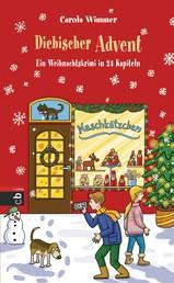 Diebischer Advent - Ein Weihnachtskrimi in 24 Kapiteln