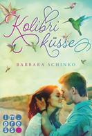 Barbara Schinko: Kolibriküsse (Kiss of your Dreams) ★★★★
