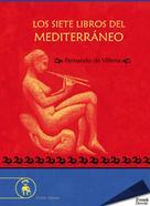 Fernando de Villena: Los siete libros del Mediterráneo