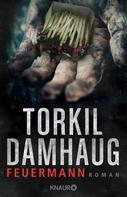 Torkil Damhaug: Feuermann ★★★