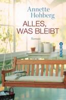 Annette Hohberg: Alles, was bleibt ★★★★