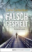 Carin Gerhardsen: Falsch gespielt ★★★★★
