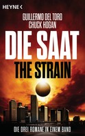 Guillermo Del Toro: Die Saat - The Strain ★★★★