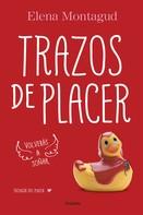 Elena Montagud: Trazos de placer (Trilogía del placer 1) ★★★★