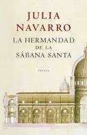 Julia Navarro: La hermandad de la Sábana Santa ★★★★