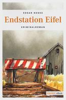 Edgar Noske: Endstation Eifel ★★★★
