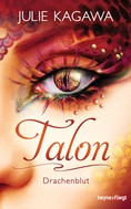 Julie Kagawa: Talon - Drachenblut