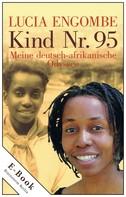 Lucia Engombe: Kind Nr. 95 ★★★★