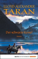 Lloyd Alexander: Taran - Der schwarze Kessel ★★★★★