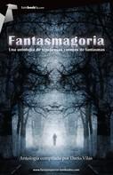 Darío Vilas Couselo: Fantasmagoria