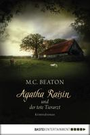 M. C. Beaton: Agatha Raisin und der tote Tierarzt ★★★★