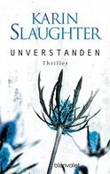 Karin Slaughter: Unverstanden ★★★