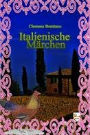 Clemens Brentano: Italienische Märchen