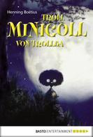 Henning Boëtius: Troll Minigoll von Trollba