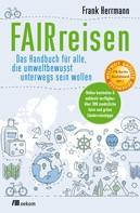 Frank Herrmann: FAIRreisen ★★★★★