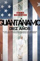 Emma Reverter: Guantánamo. Diez años.