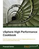 Prasenjit Sarkar: vSphere High Performance Cookbook