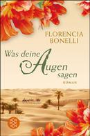 Florencia Bonelli: Was deine Augen sagen ★★★★★