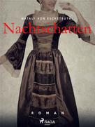 Nataly von Eschstruth: Nachtschatten