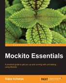 Sujoy Acharya: Mockito Essentials
