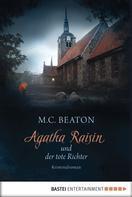 M. C. Beaton: Agatha Raisin und der tote Richter ★★★★