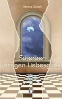 Verena Schall: Scherben bringen Liebesglück ★★★★