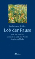 Karlheinz A. Geißler: Lob der Pause ★★
