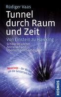 Rüdiger Vaas: Tunnel durch Raum und Zeit ★★★★★