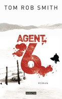 Tom Rob Smith: Agent 6 ★★★★
