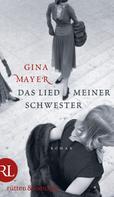 Gina Mayer: Das Lied meiner Schwester ★★★★