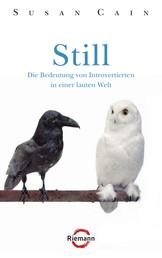 Still - Die Bedeutung von Introvertierten in einer lauten Welt