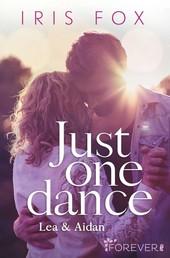 Just one dance - Lea & Aidan - Roman
