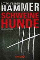 Lotte Hammer: Schweinehunde ★★★★