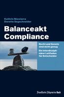 Dorette Segschneider: Balanceakt Compliance